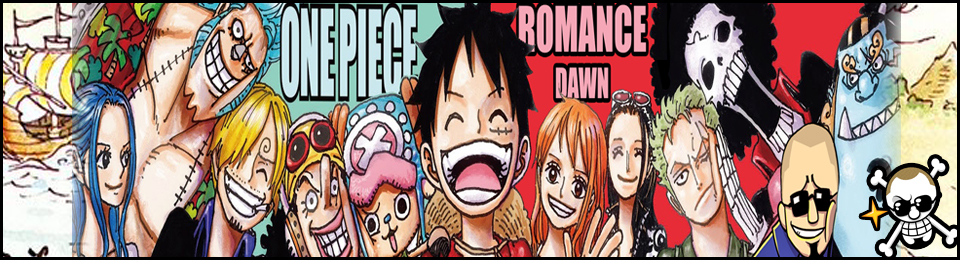 Romance Dawn!!